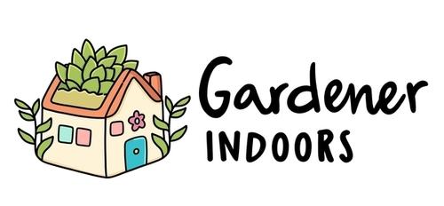 Gardener Indoors